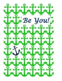Nautical  Be You Poster