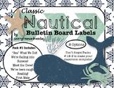 (Editable) Nautical Bulletin Board Helpers