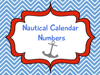 Nautical Calendar/ Cubby Numbers