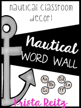 Nautical Classroom Decor {Word Wall}