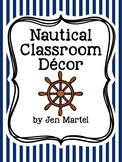 Nautical Theme Classroom Decor and Organization Pack (editable)