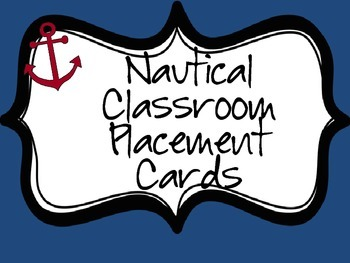 Nautical Classroom Name Placement Cards!