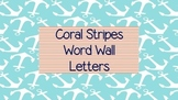 Nautical Coral Stripes Word Wall Alphabet
