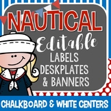 Nautical Editable Labels, Desk Plates, Banners, & Binder Covers: