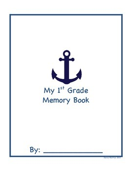 Nautical First Grade End of the Year Memory Book!