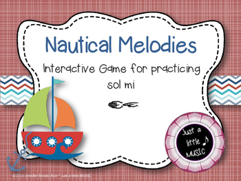 Nautical Melodies--Interactive Melody Reading Practice Game {sol mi}