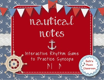 Nautical Notes! Interactive Rhythm Game for Practicing Syncopa (Kodaly)