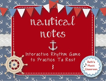 Nautical Notes! Interactive Rhythm Game for Practicing ta rest (Kodaly)