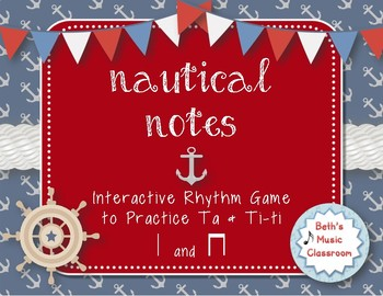Nautical Notes! Interactive Rhythm Game for Practicing ta, ti-ti (Kodaly)