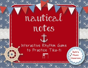 Nautical Notes! Interactive Rhythm Game for Practicing tika-ti (Kodaly)