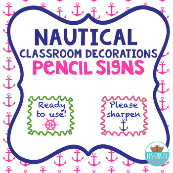 Nautical Pencil Sharpen Signs