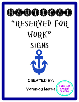 "Nautical ""Reserved for Work"" Signs"