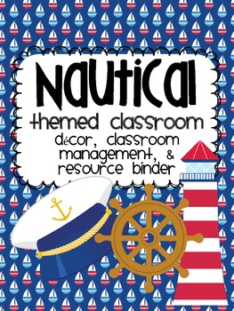 Nautical Theme Classroom {Decor, Classroom Management & Resources}