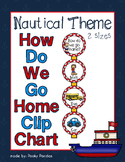 Nautical Theme - How Do We Go Home Clip Chart - Classroom Decor