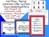 Nautical Theme Kindergarten Common Core Lesson Planning Pack