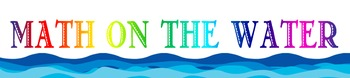 Nautical Theme: Math on the Water Banner