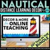 Nautical Theme | Online Teaching Backdrop | Google Classro