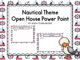 Nautical Open House Power Point