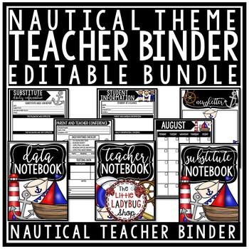 Nautical Theme Teacher Binder Editable [Planner, Newsletter Template, & More]