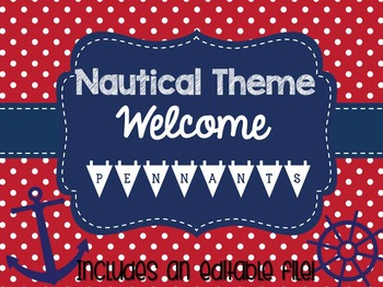 EDITABLE Nautical Theme Welcome Pennants