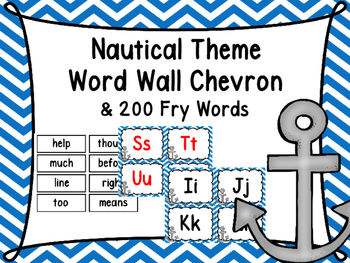 Nautical Word Wall and 200 Fry Words -Chevron