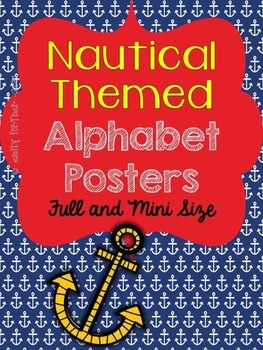 Nautical Themed Alphabet Posters Full and Mini