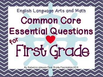 Nautical Themed ELA and Math Common Core Essential Questions for First Grade