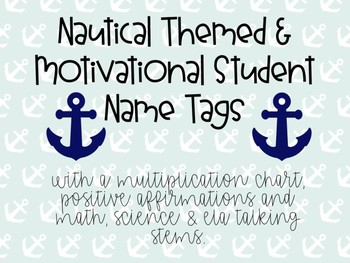 Nautical Themed, Motivational Student Name tags