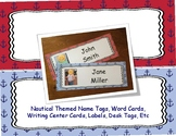 Nautical Themed - Name Tags, Word Cards, Writing Center Ca