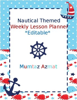 Nautical Themed  Weekly Lesson Planner *Editable*