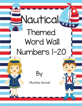 Nautical Themed Word Wall Number Cards:( 1- 20 numbers )