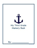Nautical Third Grade End of the Year Memory Book!