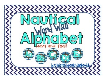 Nautical Word Wall Alphabet (Navy and Teal)