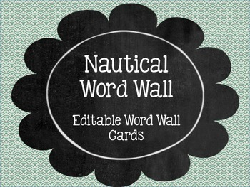 Nautical Word Wall (Editiable)