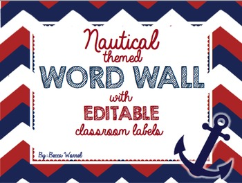 Nautical Word Wall with EDITABLE classroom labels