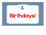 Nautical classroom birthdays sign