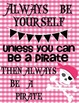 Nautical/Sailing Quotes Posters: Pink & Black Pirates