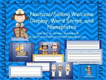 Nautical/Sailing Welcome Hall Display, Desk Nameplates, Word Wall Cards/strips
