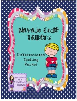 Navajo Code Talkers Differentiated Spelling (Reading Street)