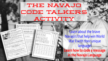 Navajo Code Talkers Reading Guide and Coding Activity Worksheet