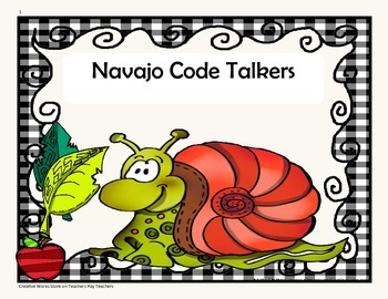 Navajo Code Talkers - 4th Grade - Tri folds + Activities