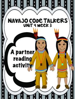 Navajo Code Talkers  Reading Street 4th grade Partner Read centers group work