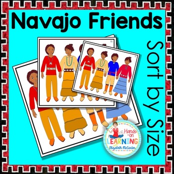 Navajo Friends Sort by Size - A Native American Math Center