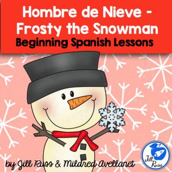 Hombre de Nieve Snowman Winter Beginning Spanish Unit