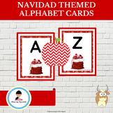 Spanish Christmas (Navidad) Themed Alphabet Cards Uppercas