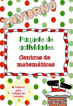 Navidad: centros matemáticas + juego monedas / Christmas packet Spanish 1 grade