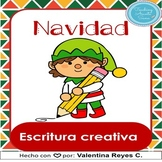 Navidad: escritura creativa. Christmas in Spanish. DISTANC