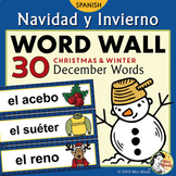 Navidad y Invierno - Spanish Christmas and Winter Vocabulary Word Wall