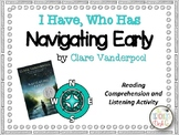 Navigating Early by Clare Vanderpool I Have Who Has Readin