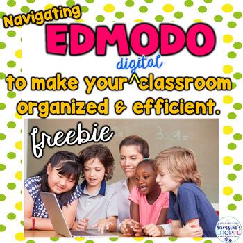 Navigate Edmodo Make Your Digital Classroom More Organized and Efficient Freebie